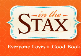 In the Stax: Everybody Loves a Good Book